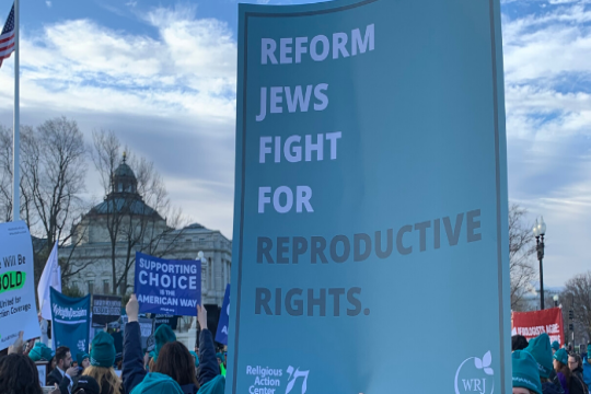 "Sign that says ""Reform Jews Fight for Reproductive Rights"""